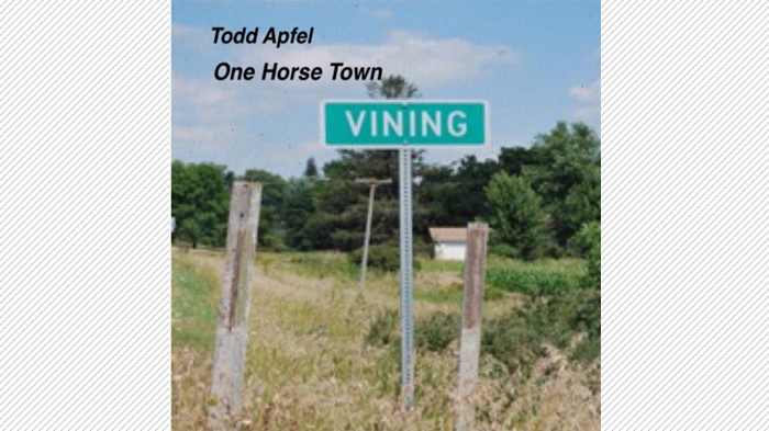 Todd Apfel – One Horse Town CD Review