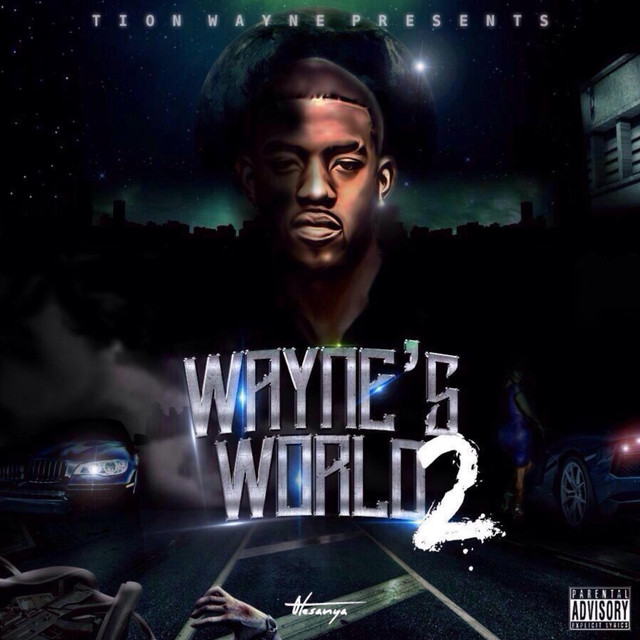 Tion Wayne – Wayne's World 2