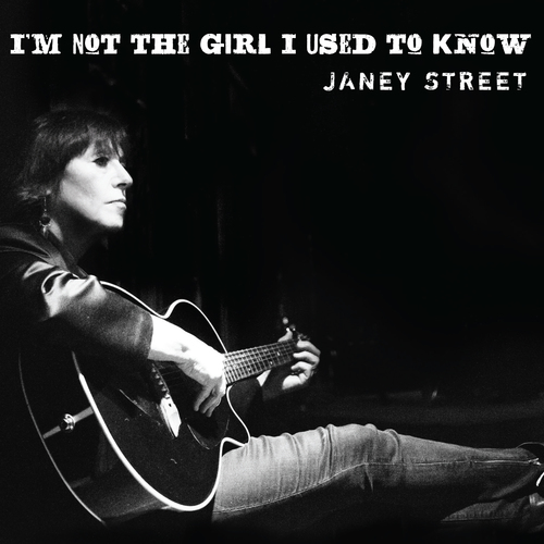 "Janey Street ""(I'm Not) The Girl I Used to Know"""