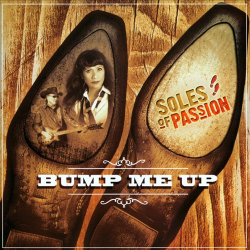 Soles of Passion – Bump Me Up CD Review