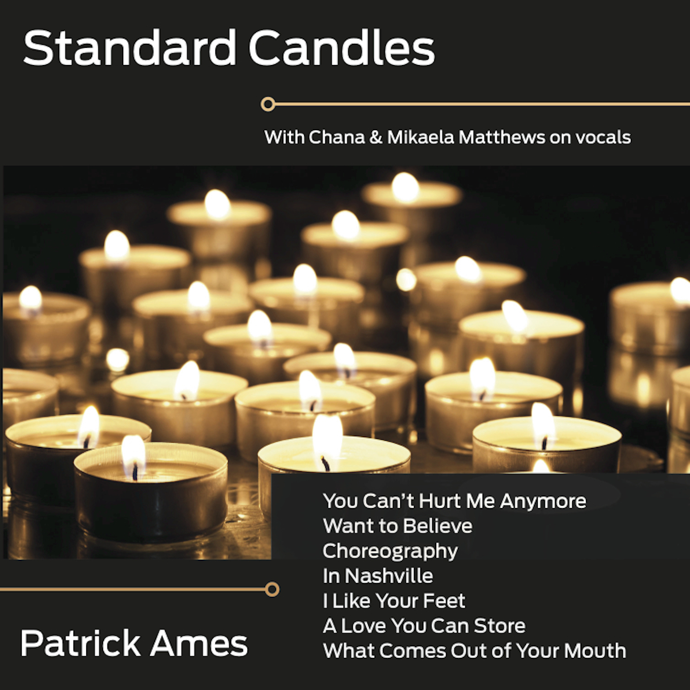 Patrick Ames - Standard Candles