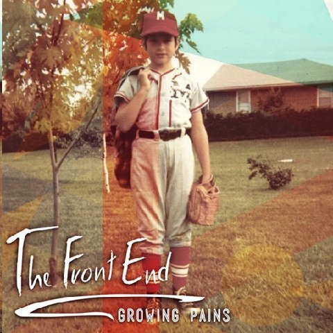 The Front End – Growing Pains