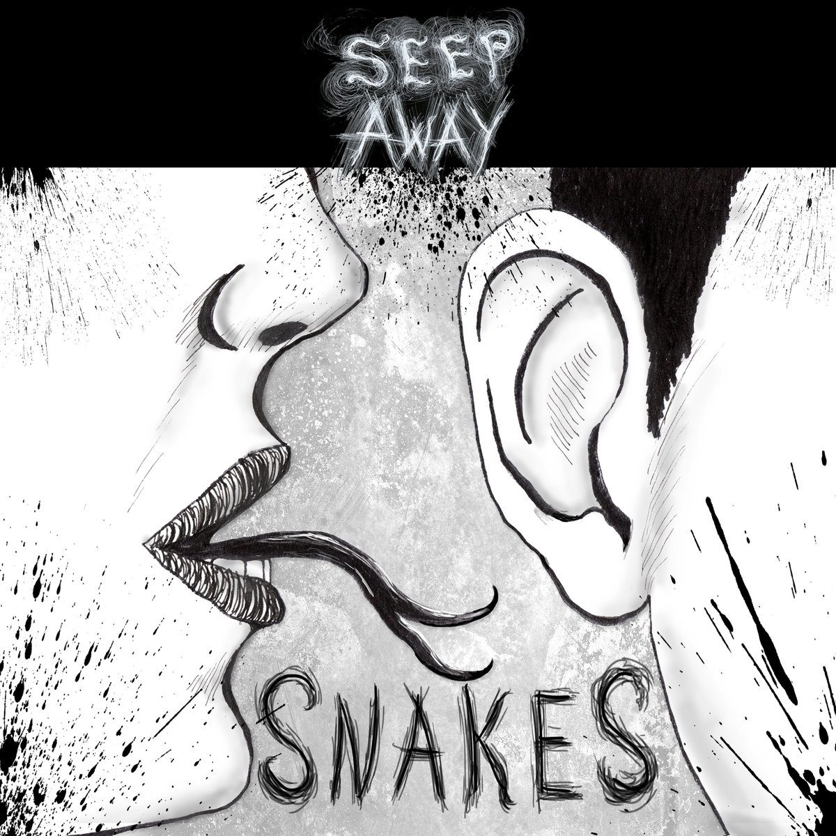 SEEP AWAY - Snakes (Single)