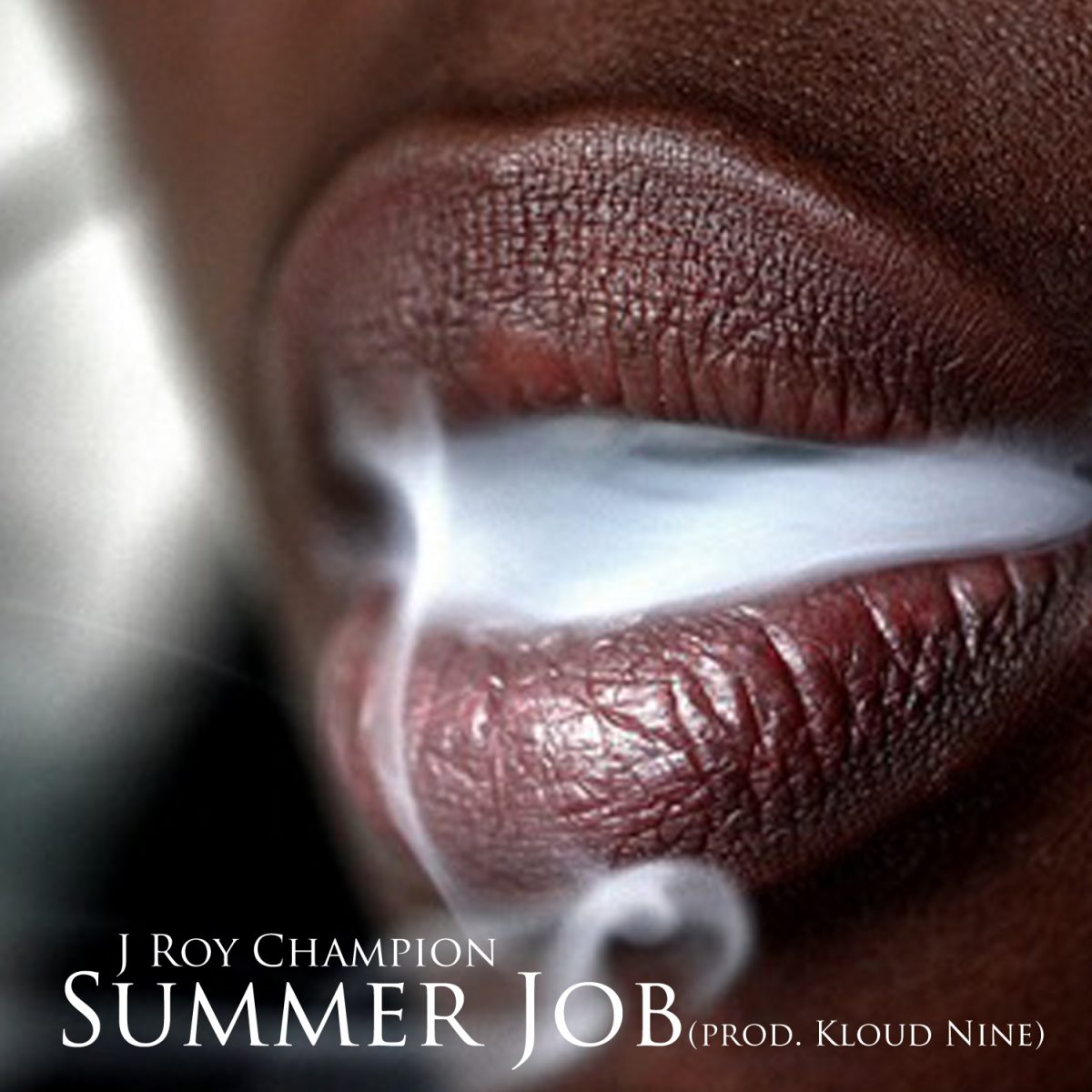 "J Roy Champion ""Summer Job"" prod. Kloud Nine"