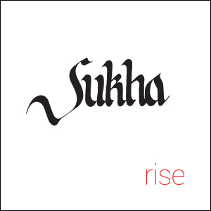 Sukha - Rise CD Review
