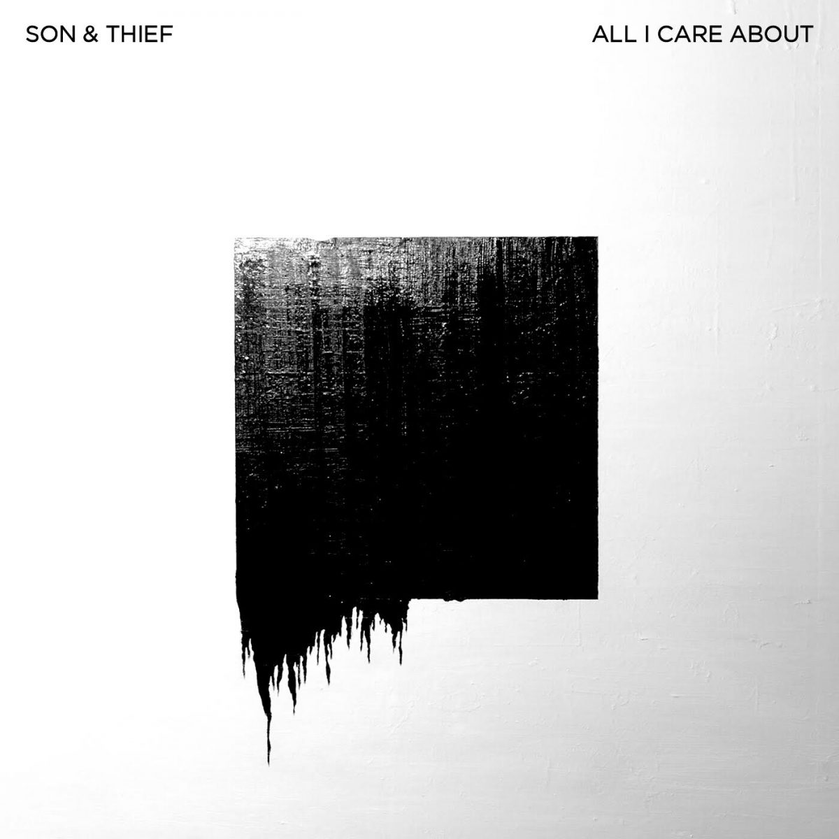 Son & Thief – All I Care About