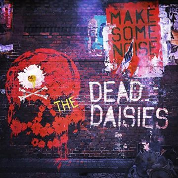 "The Dead Daisies ""Song And A Prayer"""