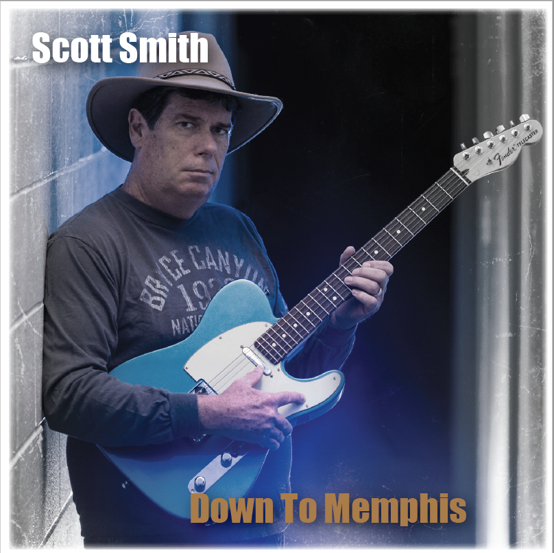 "Scott Smith - ""Down To Memphis"""
