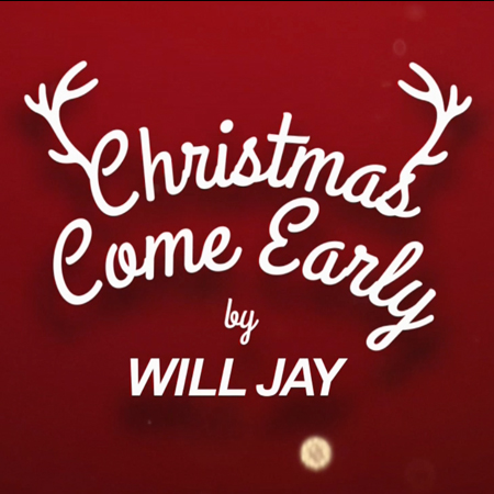 "Will Jay ""Christmas Come Early"""