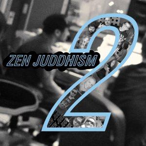 Zen Juddhism - Zen Juddhism 2