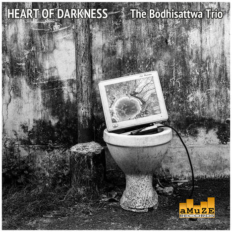 The Bodhisattwa Trio - Heart of Darkness