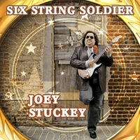Joey Stuckey – Six String Soldier