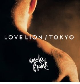 Uncle Frank – Love Lion