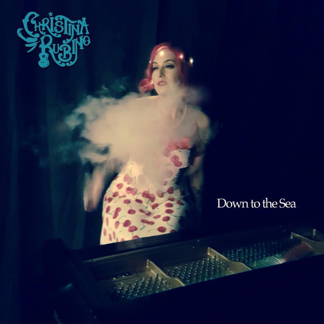 Christina Rubino – Down To The Sea