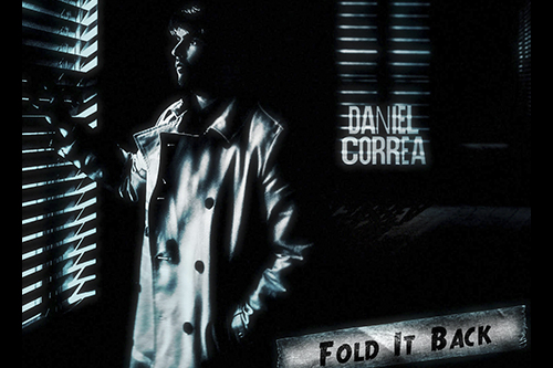 "Daniel Correa ""Fold It Back"""