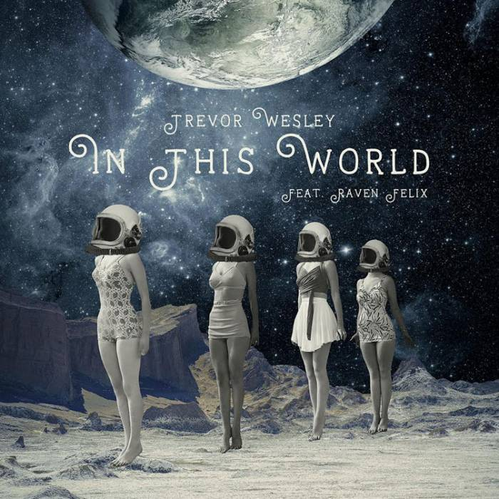 Trevor Wesley – In This World
