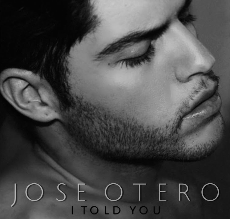 Jose Otero - I Told You