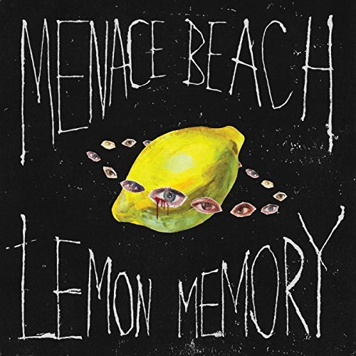 Menace Beach – Lemon Memory