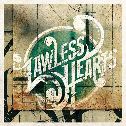 Lawless Hearts - All My Troubles
