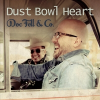 "DocFell & Co. - ""Dust Bowl Heart"""
