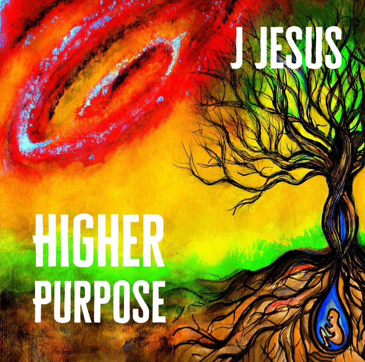 J Jesus - Higher Purpose