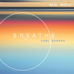 Carl Borden – Breathe