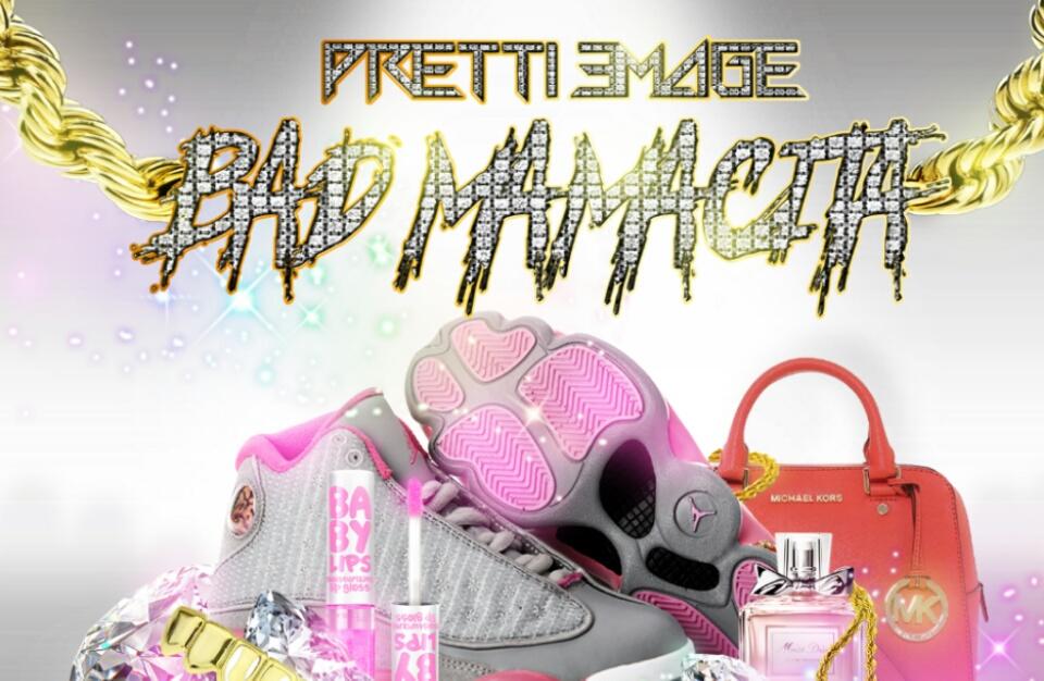 Pretti Emage – Bad Mamacita
