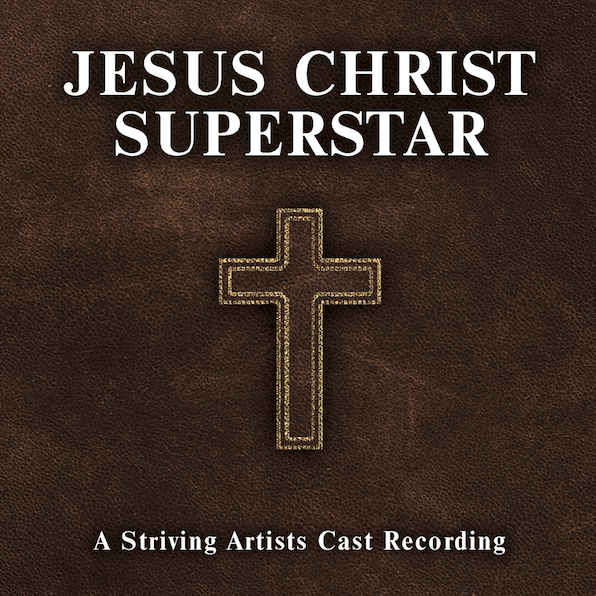 Striving Artists | Jesus Christ Superstar