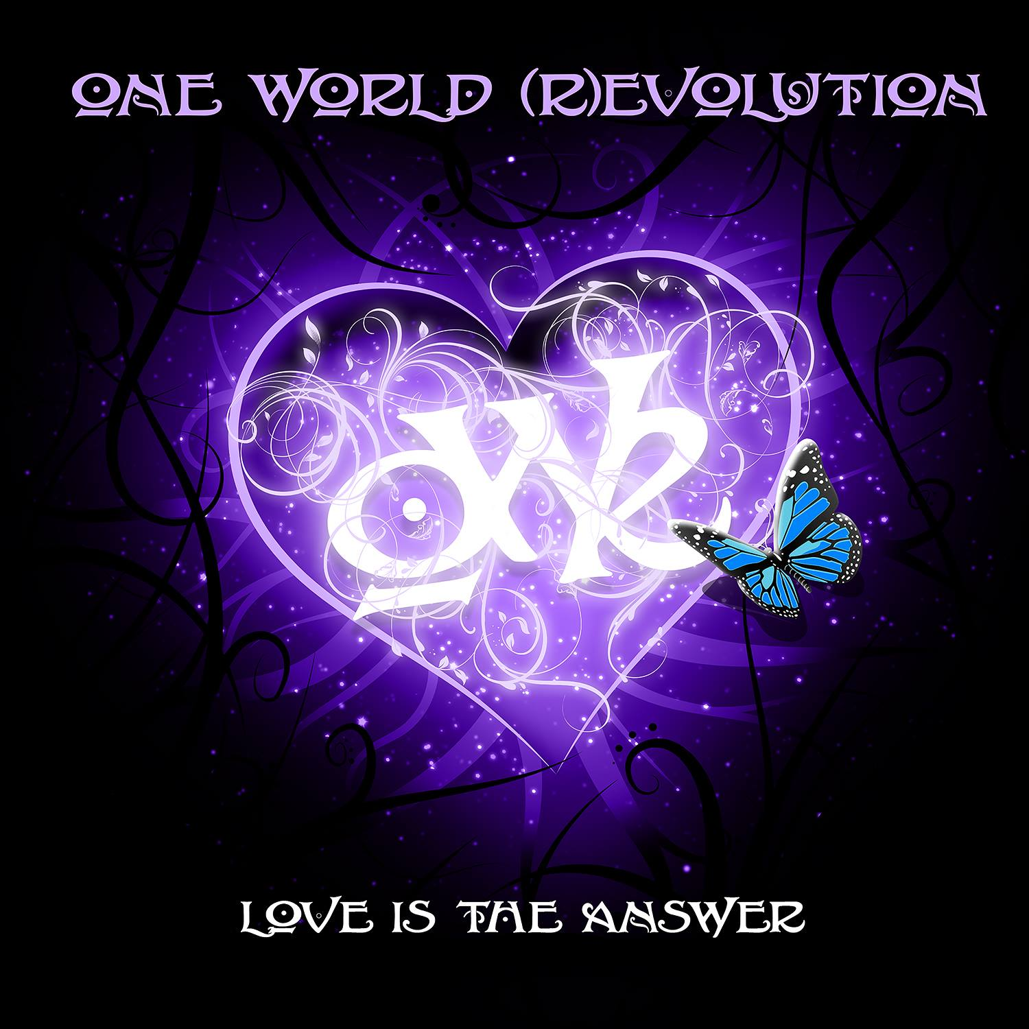 "One World (R)evolution - ""Love is the answer"""