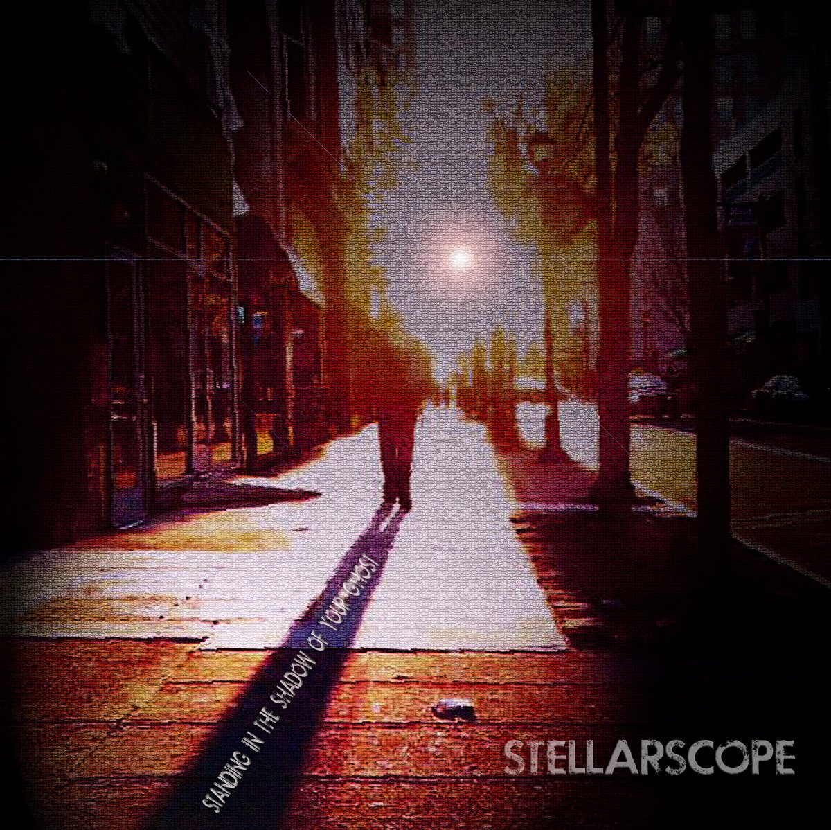 "Stellarscope – ""Standing In The Shadow Of Your Ghost"""