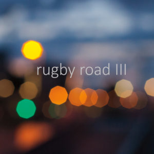 Rugby Road – Rugby Road III EP Review