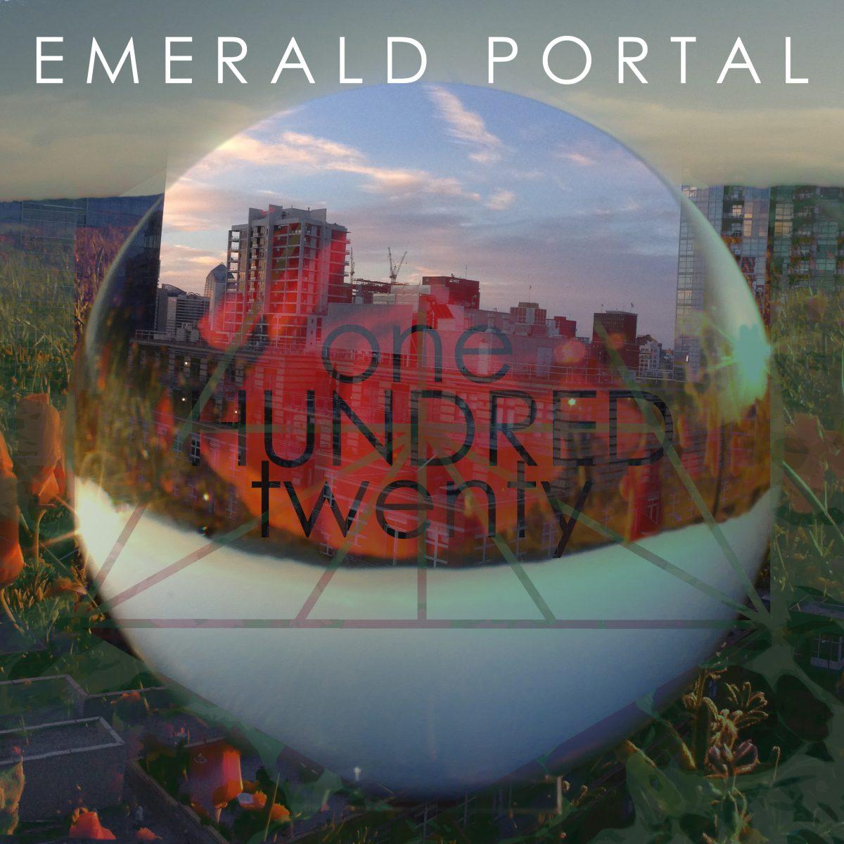 Emerald Portal – OneHundredTwenty
