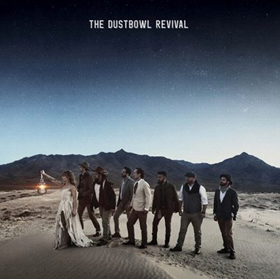 The Dustbowl Revival – Self-titled (CD)