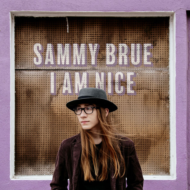 Sammy Brue – I Am Nice (CD)