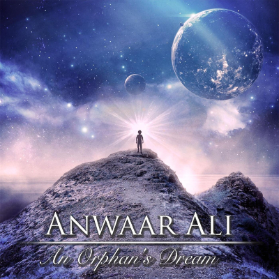 Anwaar Ali - An Orphan's Dream