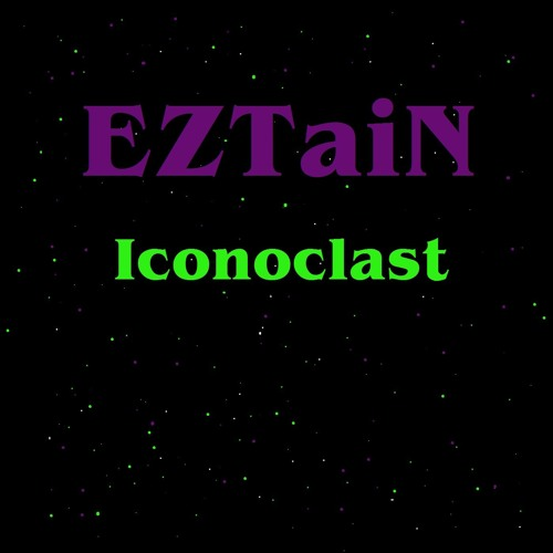 Eztain - Iconoclast EP
