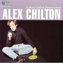 Alex Chilton – A Man Called Destruction (CD)