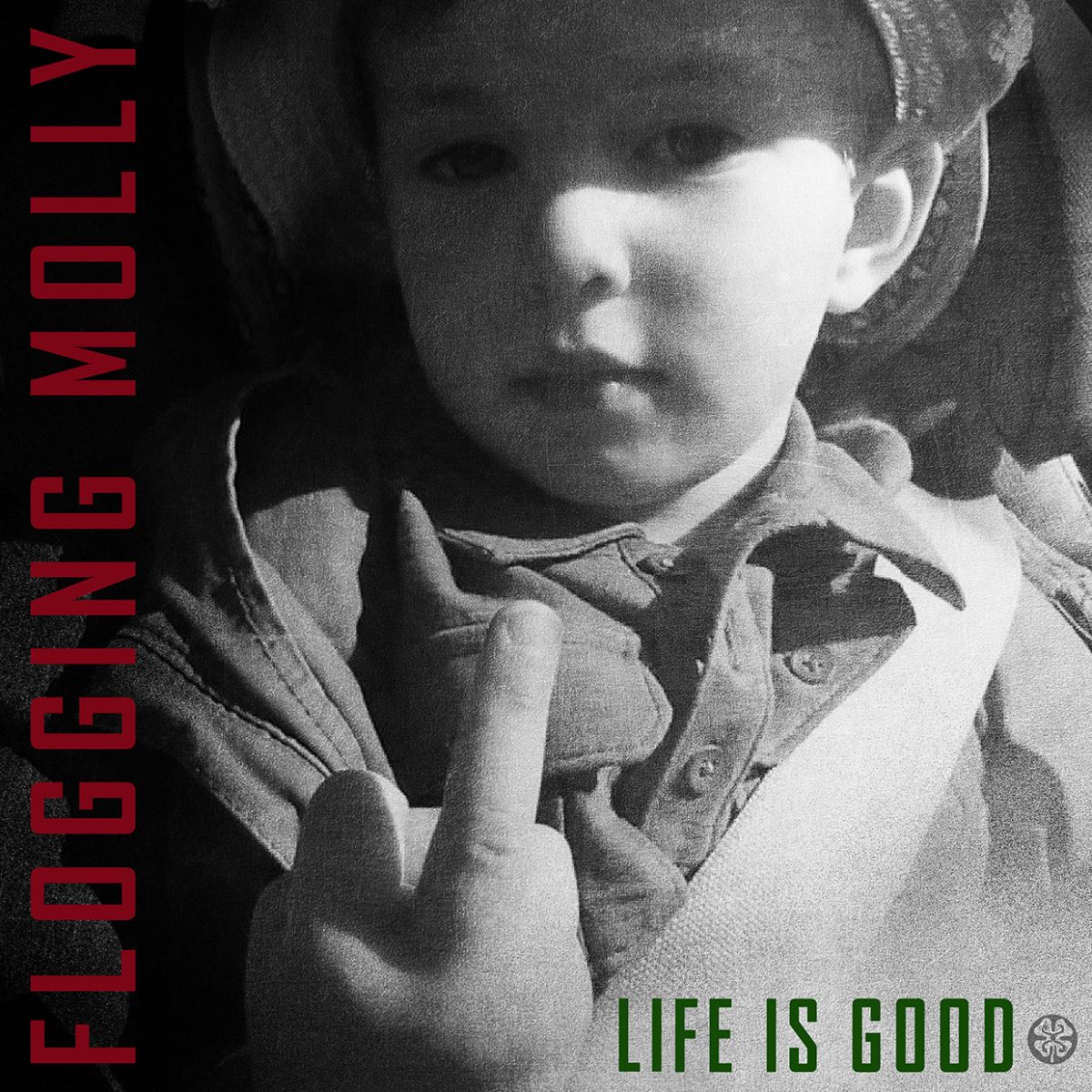 Flogging Molly – Life Is Good (CD)