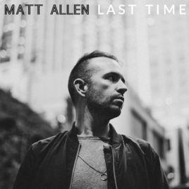 Matt Allen - Last Time EP