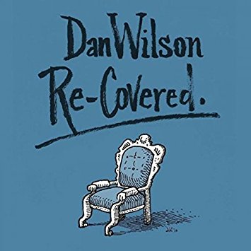 Dan Wilson – Re-Covered (CD)