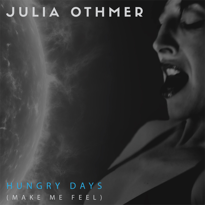 Julia Othmer – Hungry Days (Make Me Feel)