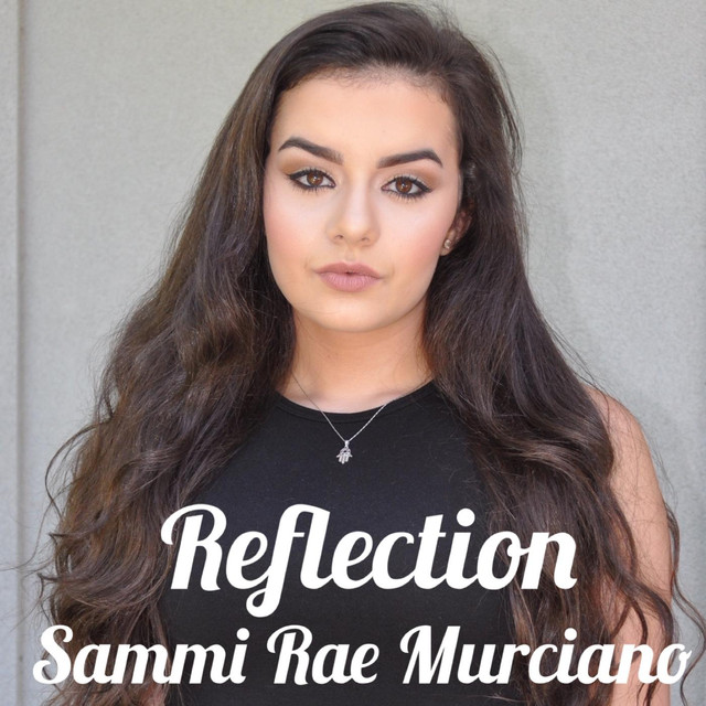 Sammi Rae Murciano - Reflection