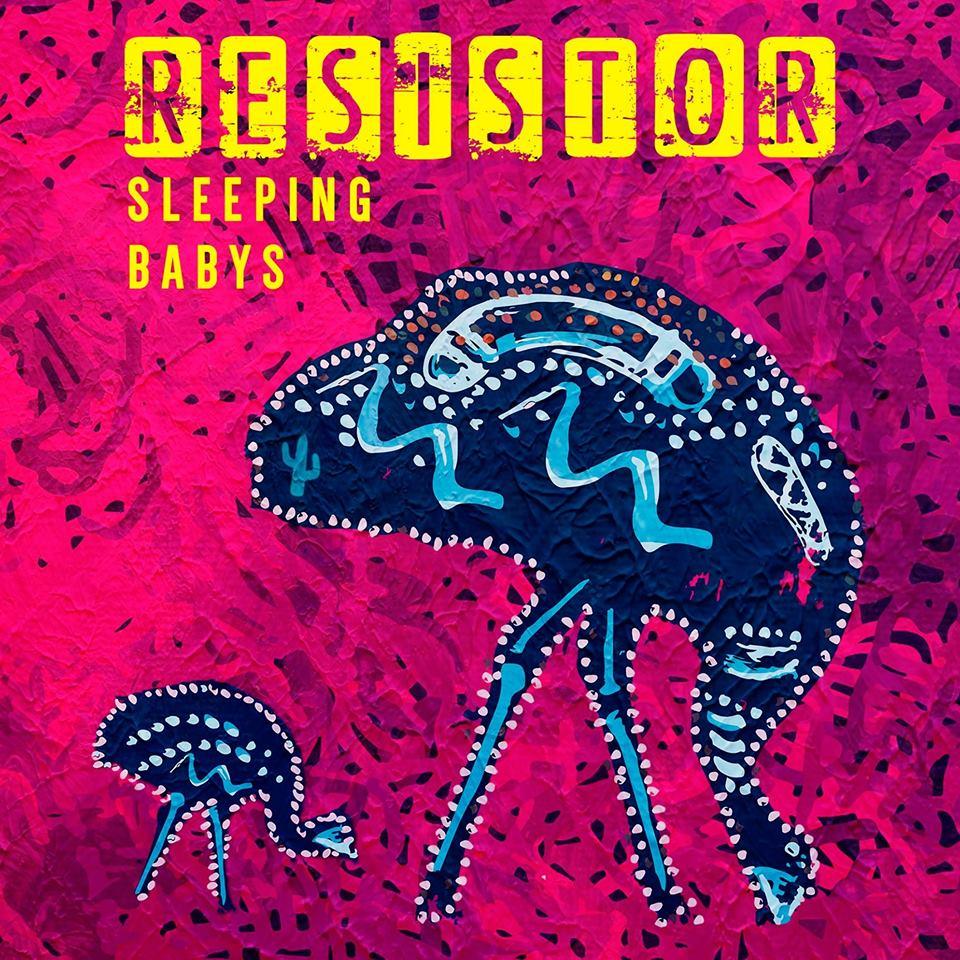 Sleeping Babys – Resistor