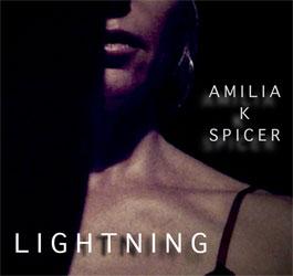 """Amilia K Spicer – """"Lightning"""""""