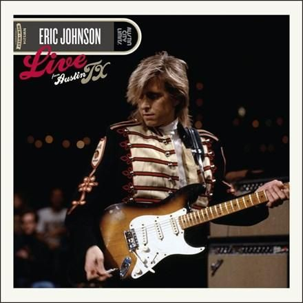 Eric Johnson – Live From Austin, TX (CD/DVD & Vinyl)