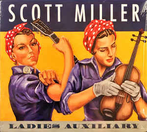 Scott Miller – Ladies Auxiliary
