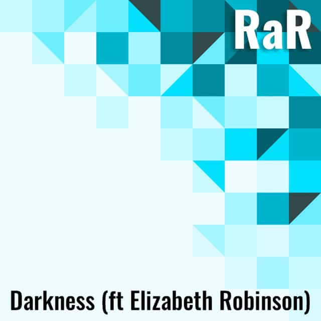 RaR – Darkness (Radio Edit)