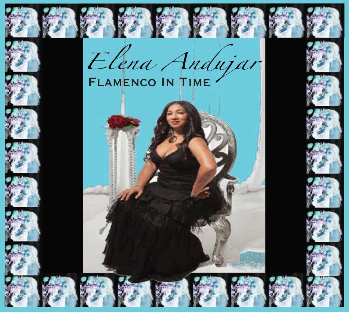 Elena Andujar – Flamenco in Time