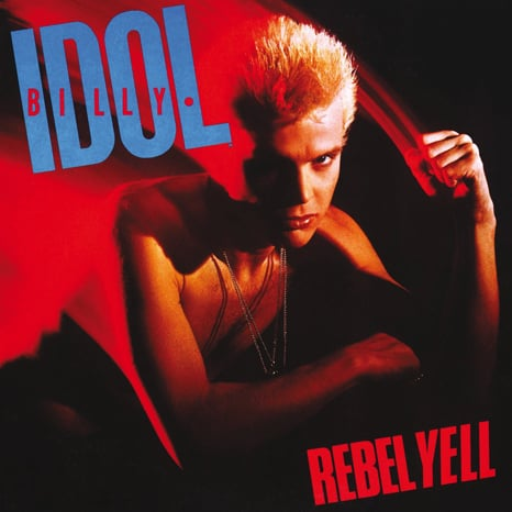 Billy Idol – Self-Titled; Rebel Yell; The Very Best Of