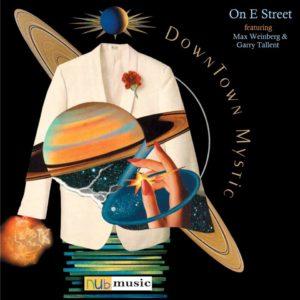"""DownTown Mystic Talks """"On E Street"""""""